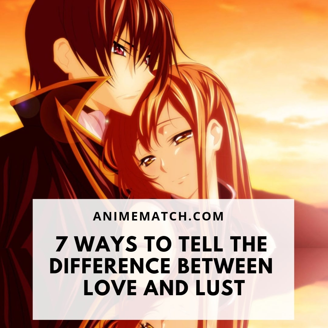 what is the difference between love and lust