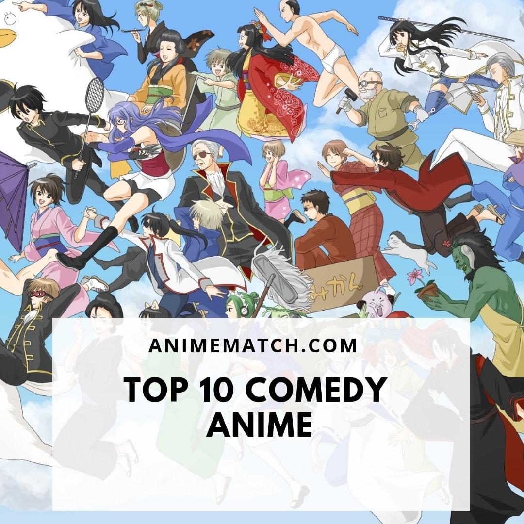 Anime Batch Comedy: Top 10 Comedy Anime